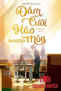 Đám Cưới Hào Môn - Đam Cuoi Hao Mon