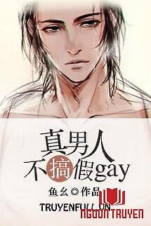 Đàn Ông Đích Thực Không Giả Gay - Đan Ông Đich Thuc Khong Gia Gay