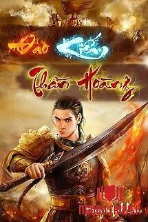 Đao Kiếm Thần Hoàng - Đao Kiem Than Hoang