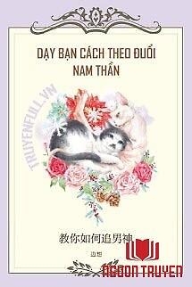 Dạy Bạn Cách Theo Đuổi Nam Thần - Day Ban Cach Theo Đuoi Nam Than