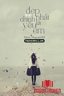 Đẹp Nhất Chính Là Yêu Em - Đep Nhat Chinh La Yeu Em