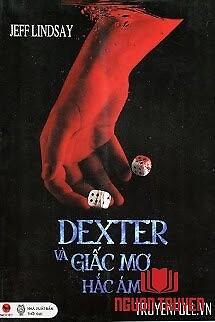 Dexter Và Giấc Mơ Hắc Ám - Dexter Va Giac Mo Hac Ám