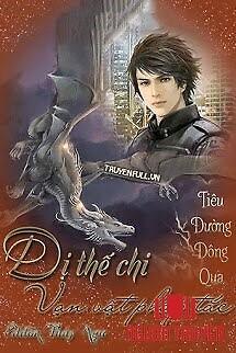 Dị Thế Chi Vạn Vật Pháp Tắc - Di The Chi Van Vat Phap Tac