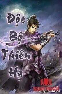 Độc Bộ Thiên Hạ - Đoc Bo Thien Ha