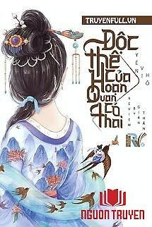 Độc Thê Của Hoạn Quan Có Thai - Đoc The Cua Hoan Quan Co Thai