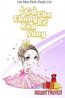 Gả Cho Chàng Rể Rùa Vàng - Ga Cho Chang Re Rua Vang