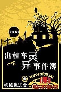 Ghi Chép Những Chuyện Kì Quái Của Xe Taxi - Ghi Chep Nhung Chuyen Ki Quai Cua Xe Taxi