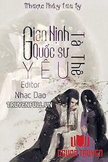 Gian Nịnh Quốc Sư Yêu Tà Thê - Gian Ninh Quoc Su Yeu Ta The