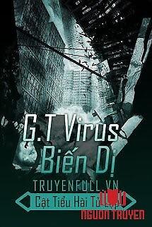 G.t Virus Biến Dị - G.t Virus Bien Di