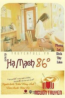 Hạ Mạch 86 Độ - Ha Mach 86 Đo