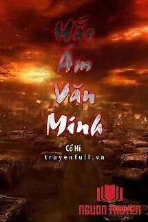 Hắc Ám Văn Minh - Hac Ám Van Minh