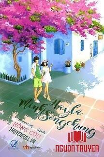 Hay Là Mình Sống Chung - Hay La Minh Song Chung