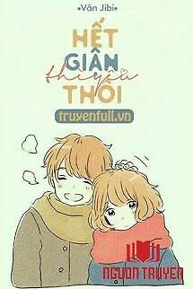 Hết Giận Thì Yêu Thôi - Het Gian Thi Yeu Thoi