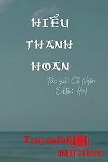 Hiểu Thanh Hoan - Hieu Thanh Hoan