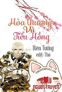 Hòa Thượng Và Tiểu Hồng - Hoa Thuong Va Tieu Hong