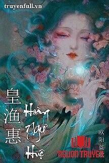 Hoàng Ngư Huệ - Hoang Ngu Hue