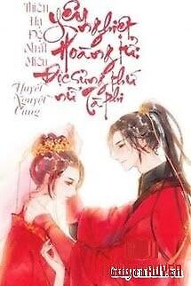 Hoàng Tử Yêu Nghiệt: Độc Sủng Thứ Nữ Tà Phi - Hoang Tu Yeu Nghiet: Đoc Sung Thu Nu Ta Phi