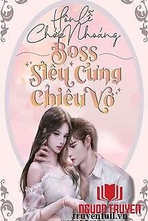 Hôn Lễ Chớp Nhoáng: Boss Siêu Cưng Chiều Vợ - Hon Le Chop Nhoang: Boss Sieu Cung Chieu Vo