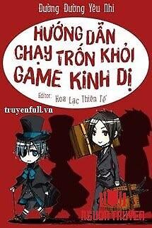 Hướng Dẫn Chạy Trốn Khỏi Game Kinh Dị - Huong Dan Chay Tron Khoi Game Kinh Di