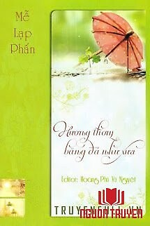 Hương Thơm Băng Đá Như Xưa - Huong Thom Bang Đa Nhu Xua