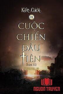 Kết Giới 1 - Cuộc Chiến Đầu Tiên - Ket Gioi 1 - Cuoc Chien Đau Tien