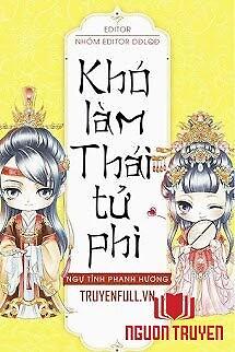 Khó Làm Thái Tử Phi - Kho Lam Thai Tu Phi