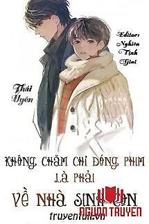 Không Chăm Chỉ Đóng Phim Là Phải Về Nhà Sinh Con - Khong Cham Chi Đong Phim La Phai Ve Nha Sinh Con
