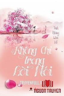 Không Chỉ Trong Lời Nói - Khong Chi Trong Loi Noi