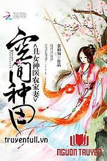 Không Gian Làm Ruộng: Vợ Nhà Nông Thần Y Xấu Xí - Khong Gian Lam Ruong: Vo Nha Nong Than Y Xau Xi