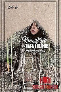 Không Khóc Ở Kuala Lumpur - Khong Khoc Ở Kuala Lumpur