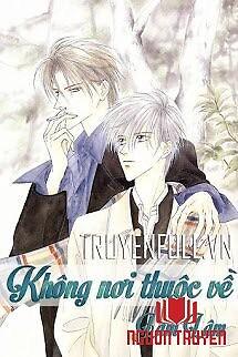 Không Nơi Thuộc Về (Vô Xứ Khả Tầm) - Khong Noi Thuoc Ve (Vo Xu Kha Tam)
