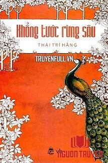 Khổng Tước Rừng Sâu - Khong Tuoc Rung Sau