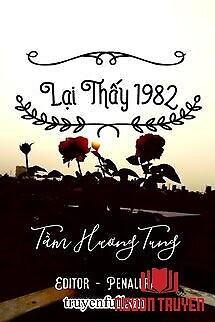 Lại Thấy 1982 (Hựu Kiến 1982) - Lai Thay 1982 (Huu Kien 1982)