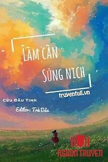 Làm Càn Sủng Nịch - Lam Can Sung Nich