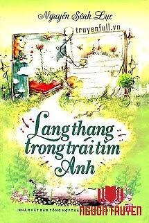 Lang Thang Trong Trái Tim Anh - Lang Thang Trong Trai Tim Anh