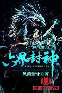 Lục Giới Phong Thần - Luc Gioi Phong Than