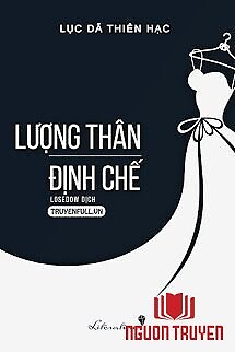 Lượng Thân Định Chế - Luong Than Đinh Che