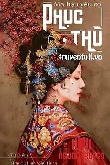 Ma Hậu Yêu Cơ Phục Thù - Ma Hau Yeu Co Phuc Thu