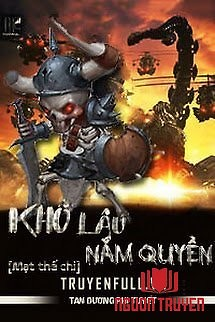 Mạt Thế Chi Khô Lâu Nắm Quyền - Mat The Chi Kho Lau Nam Quyen