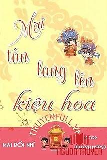 Mời Tân Lang Lên Kiệu Hoa - Moi Tan Lang Len Kieu Hoa
