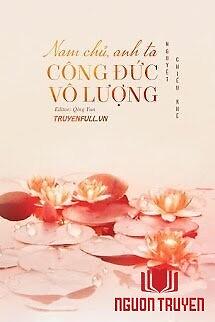 Nam Chủ, Anh Ta Công Đức Vô Lượng - Nam Chu, Anh Ta Cong Đuc Vo Luong