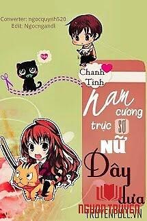 Nam Cương Trực Sợ Nữ Dây Dưa - Nam Cuong Truc So Nu Day Dua