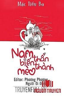 Nam Thần Biến Thành Mèo - Nam Than Bien Thanh Meo