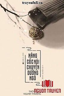 Nâng Cốc Nói Chuyện Dưỡng Ngô - Nang Coc Noi Chuyen Duong Ngo