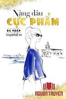 Nàng Dâu Cực Phẩm - Nang Dau Cuc Pham