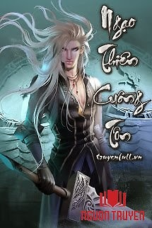 Ngạo Thiên Cuồng Tôn - Ngao Thien Cuong Ton
