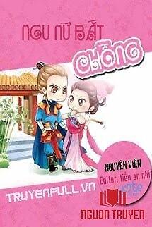 Ngu Nữ Bắt Chồng - Ngu Nu Bat Chong