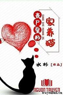 Nhà Vua Tang Thi Nuôi Mèo - Nha Vua Tang Thi Nuoi Meo