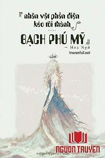 Nhân Vật Phản Diện Kéo Ta Thành Bạch Phú Mỹ - Nhan Vat Phan Dien Keo Ta Thanh Bach Phu My