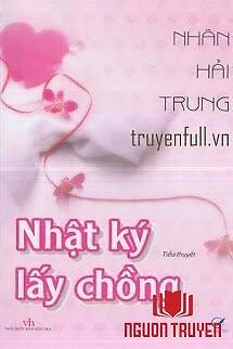 Nhật Ký Lấy Chồng - Nhat Ky Lay Chong